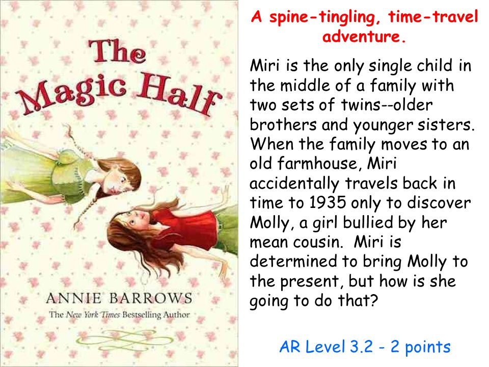 A spine-tingling, time-travel adventure. Miri is the only single child in the middle of a family with two sets of twins--older brothers and younger si