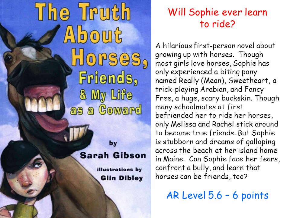 Will Sophie ever learn to ride. A hilarious first-person novel about growing up with horses.
