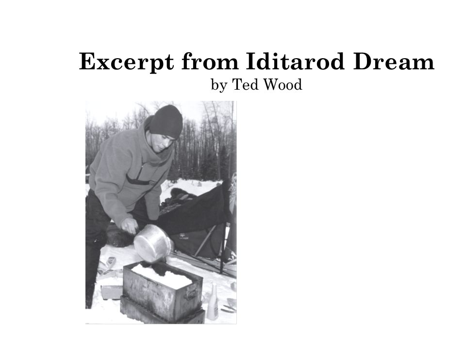 Excerpt from Iditarod Dream by Ted Wood
