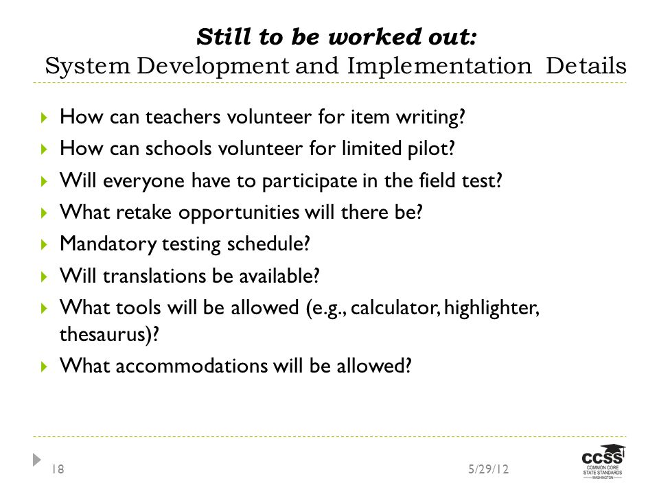 How can teachers volunteer for item writing. How can schools volunteer for limited pilot.
