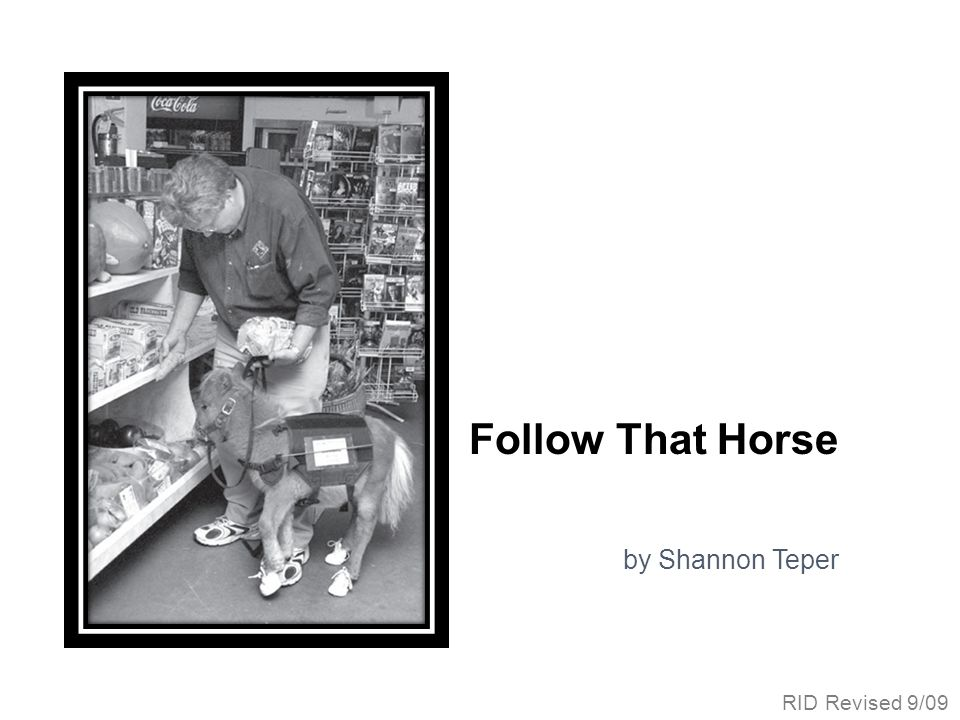 Follow That Horse by Shannon Teper RID Revised 9/09