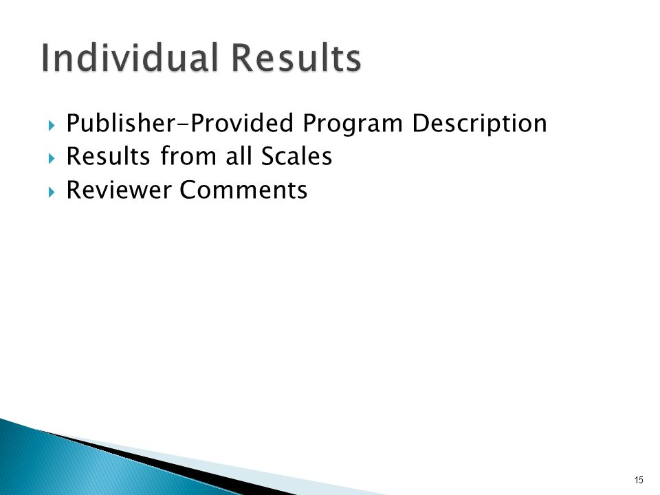 Publisher-Provided Program Description Results from all Scales Reviewer Comments 15