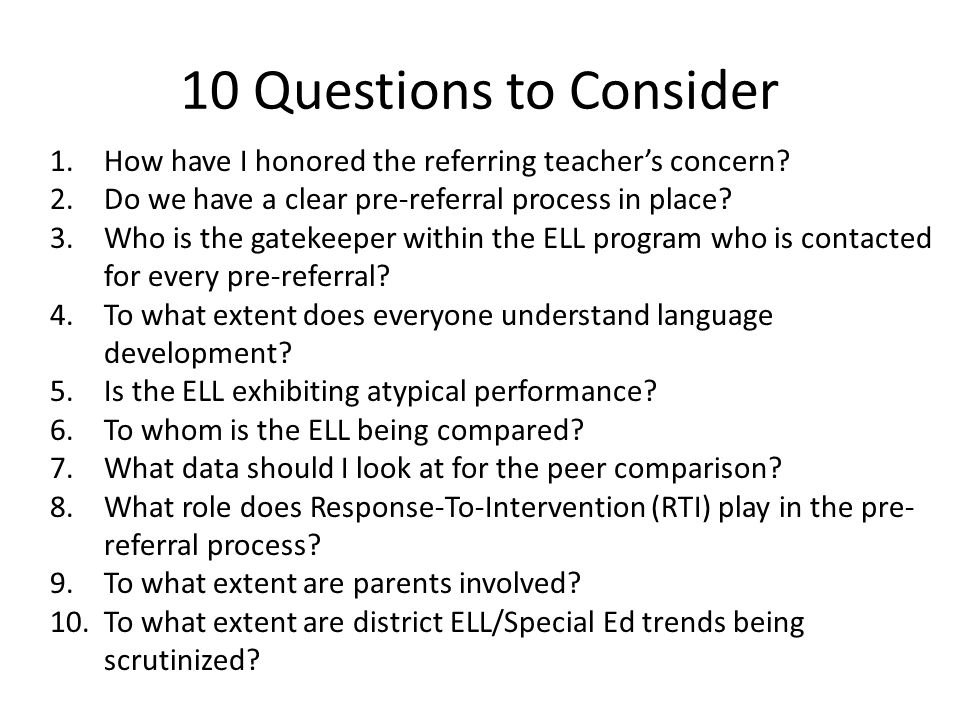 1.How have I honored the referring teachers concern.