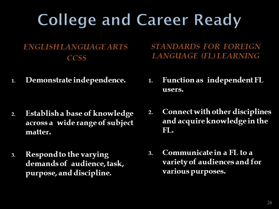 ENGLISH LANGUAGE ARTS CCSS STANDARDS FOR FOREIGN LANGUAGE (FL) LEARNING 4.