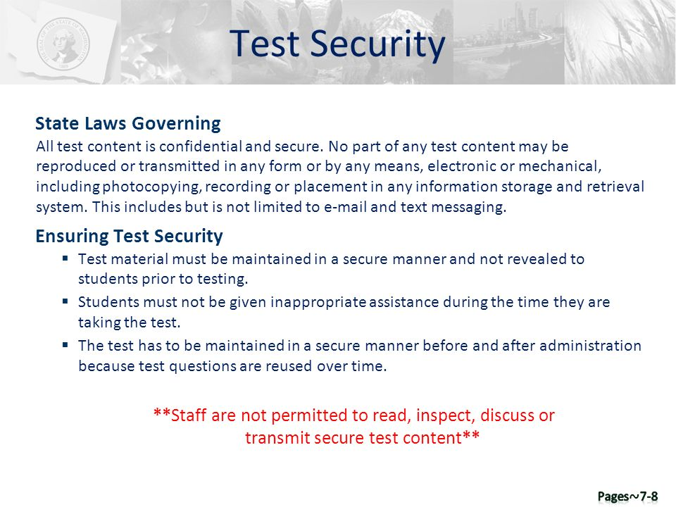 Test Security State Laws Governing All test content is confidential and secure. No part of any test content may be reproduced or transmitted in any fo