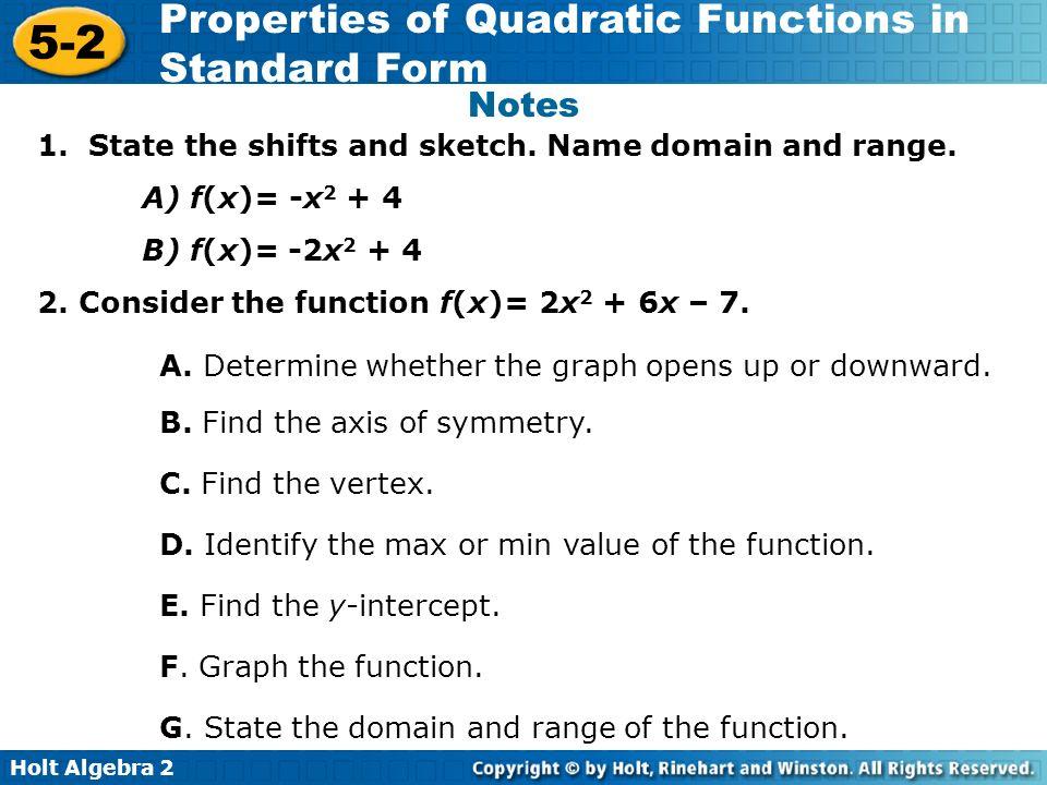 Holt Algebra 2 5-2 Properties of Quadratic Functions in Standard Form