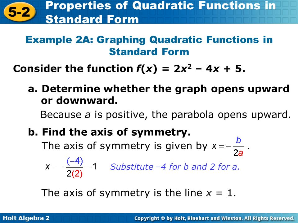 Holt Algebra 2 5-2 Properties of Quadratic Functions in Standard Form Notes A.