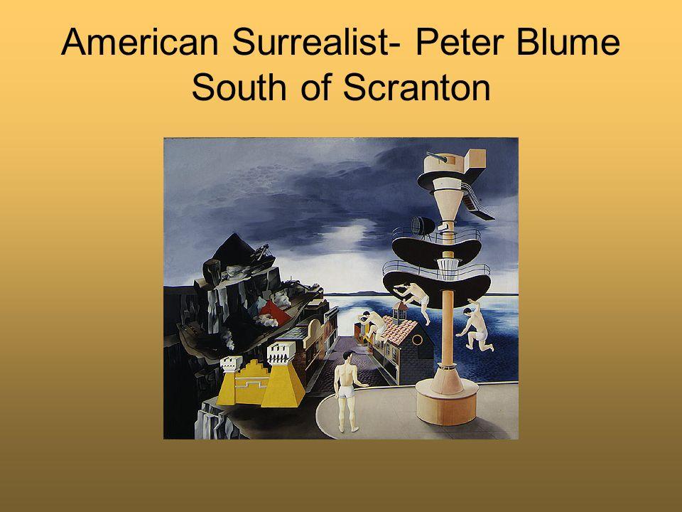 American Surrealist- Peter Blume South of Scranton