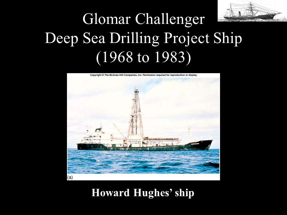 Glomar Challenger Deep Sea Drilling Project Ship (1968 to 1983) Howard Hughes ship