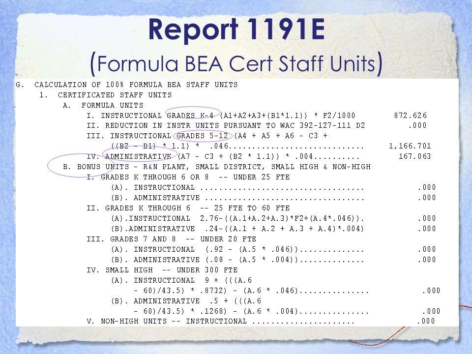 Report 1191E ( Formula BEA Cert Staff Units )