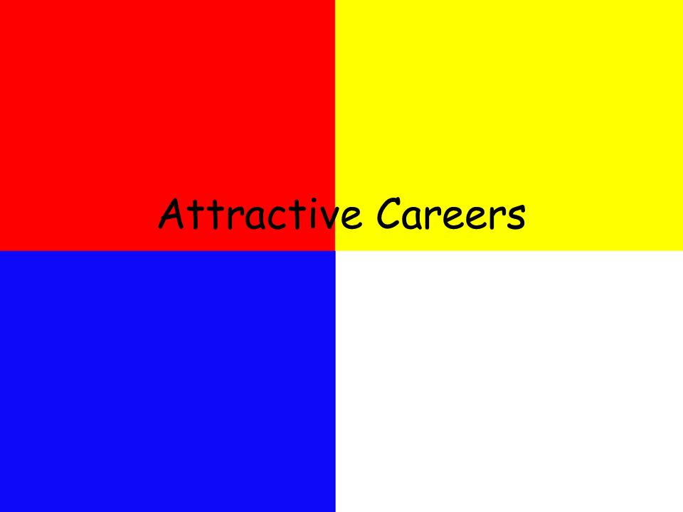 Attractive Careers