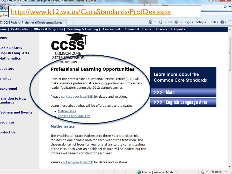 May 2012CCSS Webinar Series Part 4: District and Building Leaders 30 http://www.k12.wa.us/CoreStandards/ProfDev.aspx