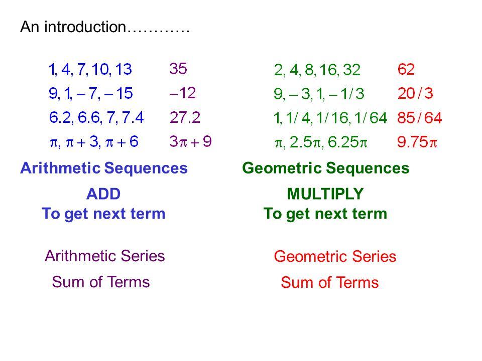 Rewrite using sigma notation: 3 + 6 + 9 + 12 Arithmetic, d= 3