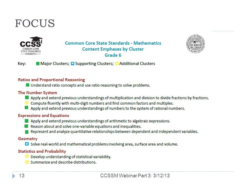 FOCUS CCSSM Webinar Part 3: 3/12/1313