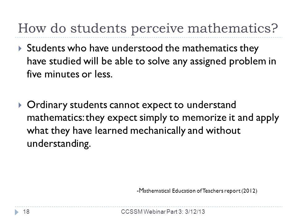 How do students perceive mathematics.