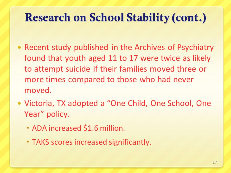 Recent study published in the Archives of Psychiatry found that youth aged 11 to 17 were twice as likely to attempt suicide if their families moved th