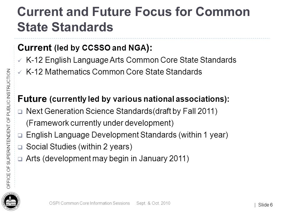 | Slide 17 OFFICE OF SUPERINTENDENT OF PUBLIC INSTRUCTION The Purpose of the Consortium To develop a set of comprehensive and innovative assessments for grades 3-8 and high school in English language arts and mathematics aligned to the Common Core State Standards.