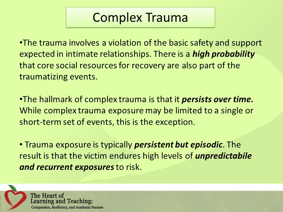 The trauma involves a violation of the basic safety and support expected in intimate relationships.