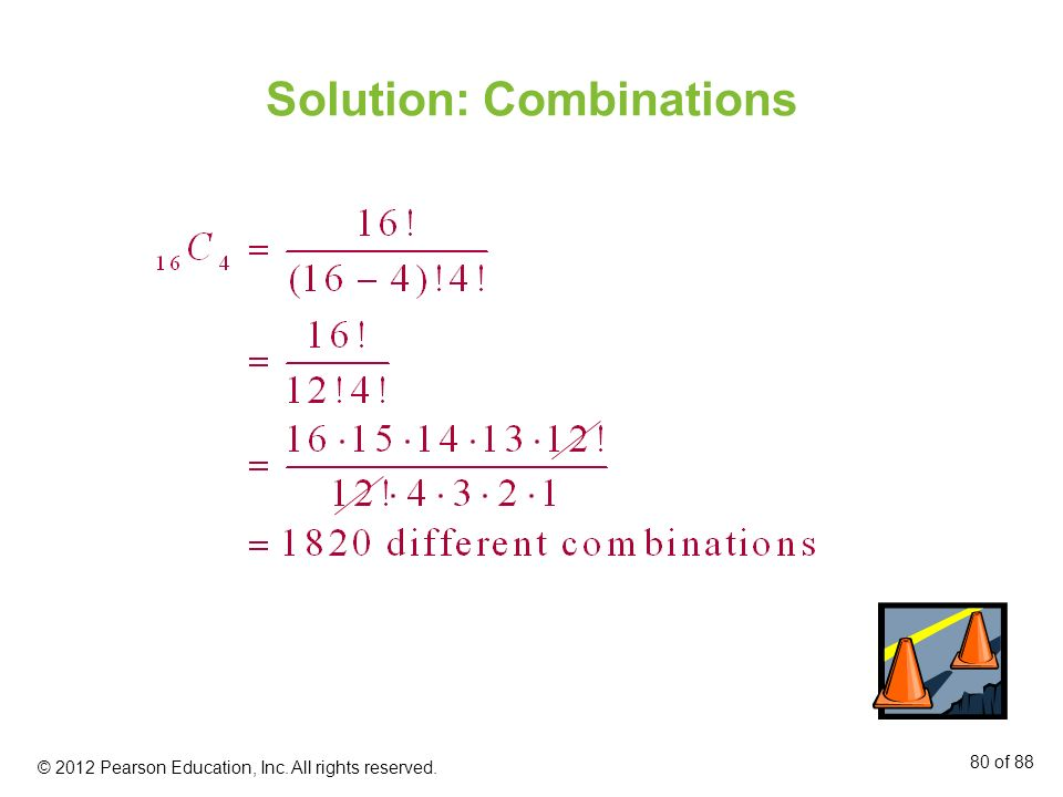 Solution: Combinations © 2012 Pearson Education, Inc. All rights reserved. 80 of 88