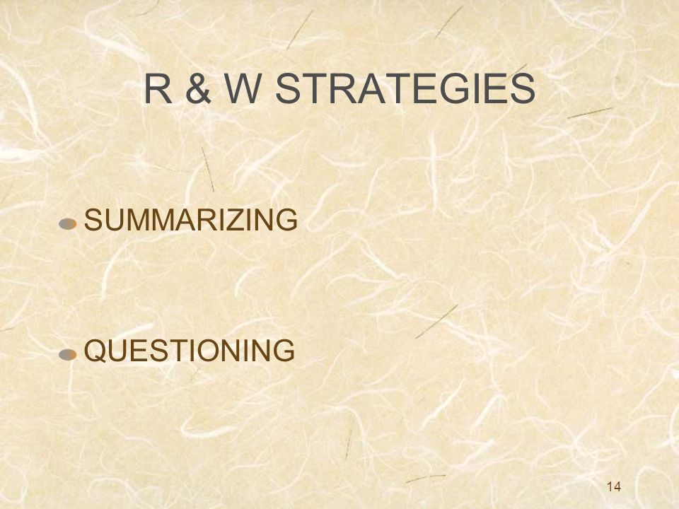 14 R & W STRATEGIES SUMMARIZING QUESTIONING