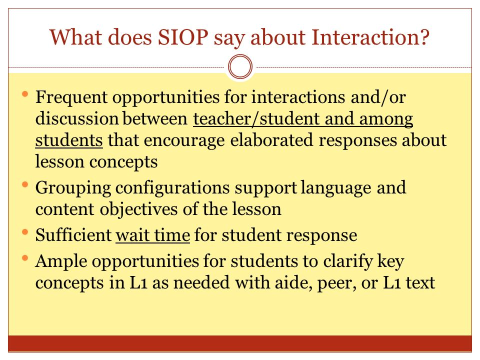 What does SIOP say about Interaction.
