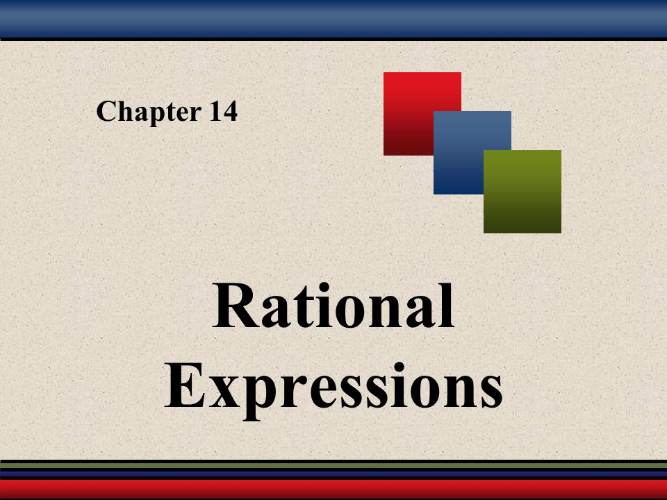 Chapter 14 Rational Expressions