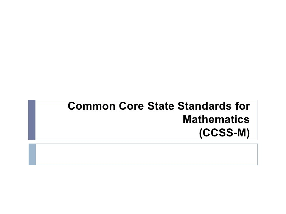 Common Core State Standards for Mathematics (CCSS-M)