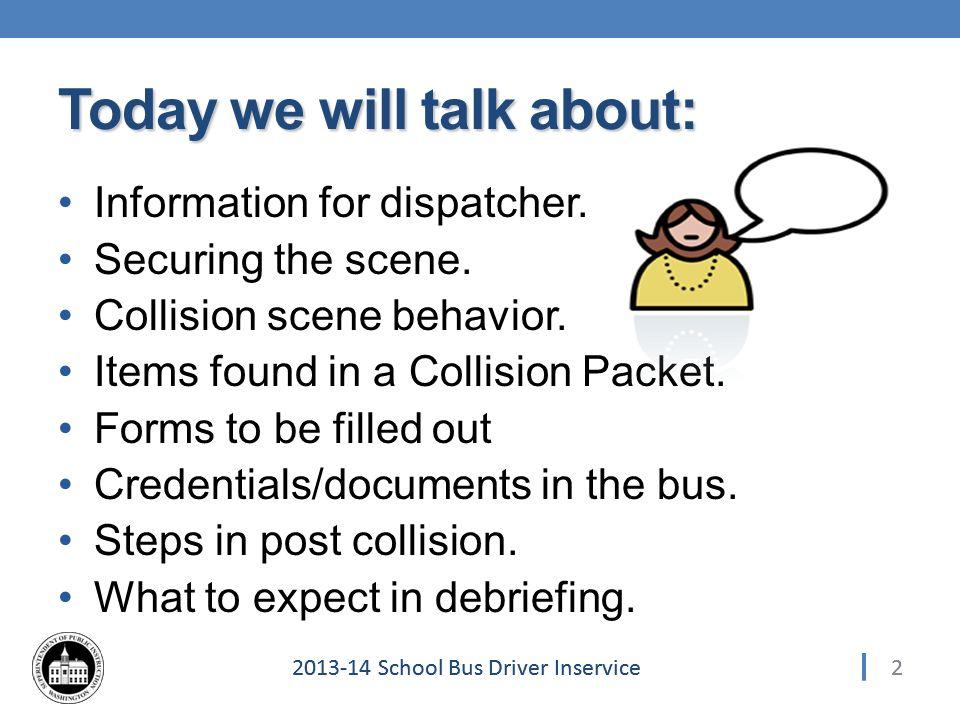 332013-14 School Bus Driver Inservice Debrief 33