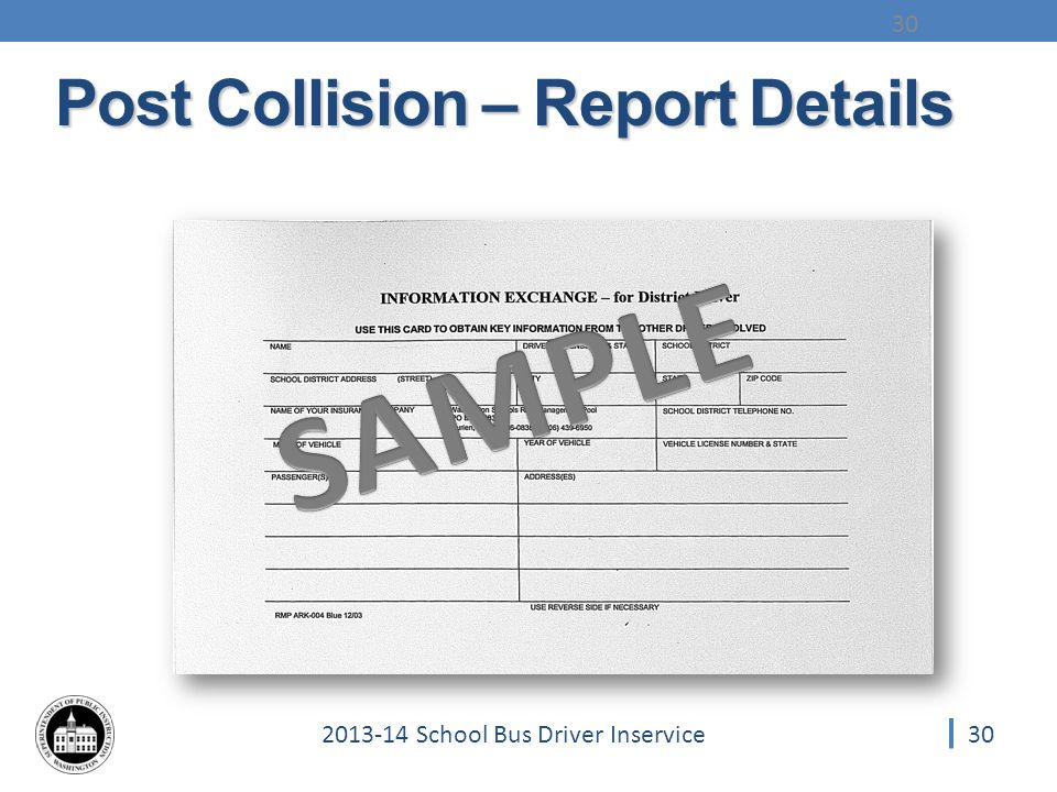 302013-14 School Bus Driver Inservice 30 Post Collision – Report Details