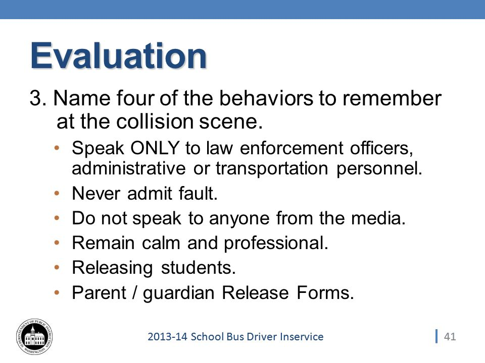 412013-14 School Bus Driver Inservice Evaluation 3.