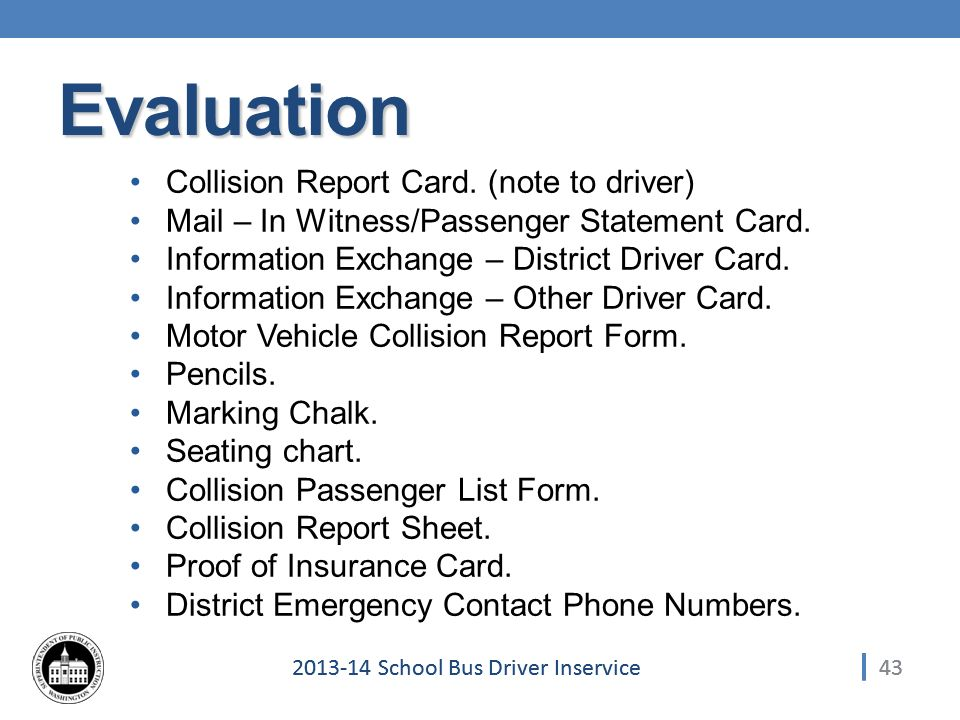 School Bus Driver Inservice Evaluation Collision Report Card.