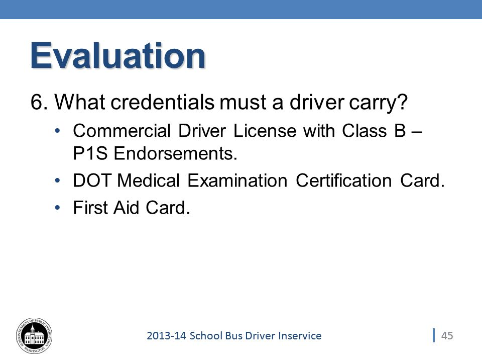 452013-14 School Bus Driver Inservice Evaluation 6.