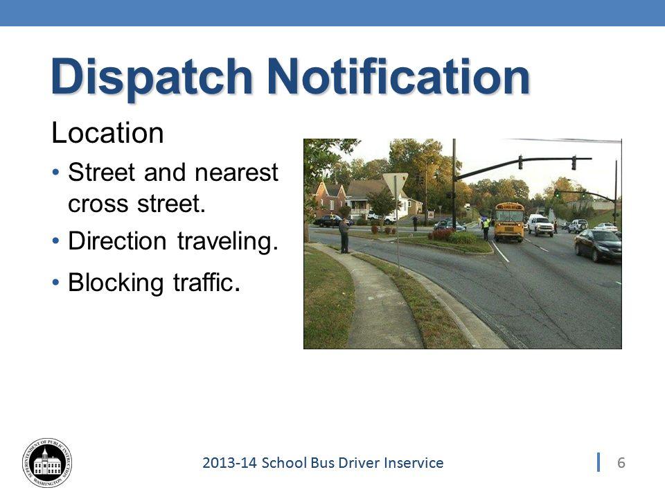 472013-14 School Bus Driver Inservice Evaluation 8.