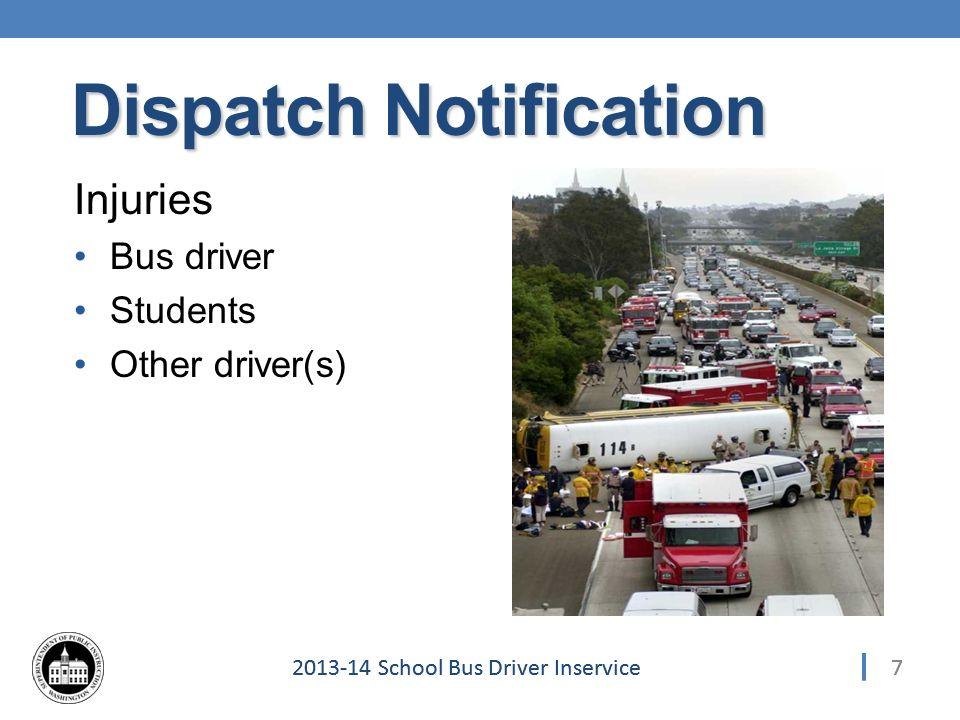 282013-14 School Bus Driver Inservice Law Enforcement Statement 28 Post Collision – Report Details
