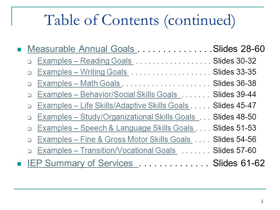 4 4 Table of Contents (continued) Secondary Transition.................Slides 63-89 Secondary Transition Transition Assessment...................Slides 65-67 Transition Assessment Measurable Postsecondary Goals...........Slides 68-84 Measurable Postsecondary Goals Education/Training Goals..................Slides 70-73 Education/Training Goals Employment Goals........................Slides 74-78 Employment Goals Independent Living Goals..................Slides 79-82 Independent Living Goals Combining Goals..........................Slides 83-84 Combining Goals Course(s) of Study......................