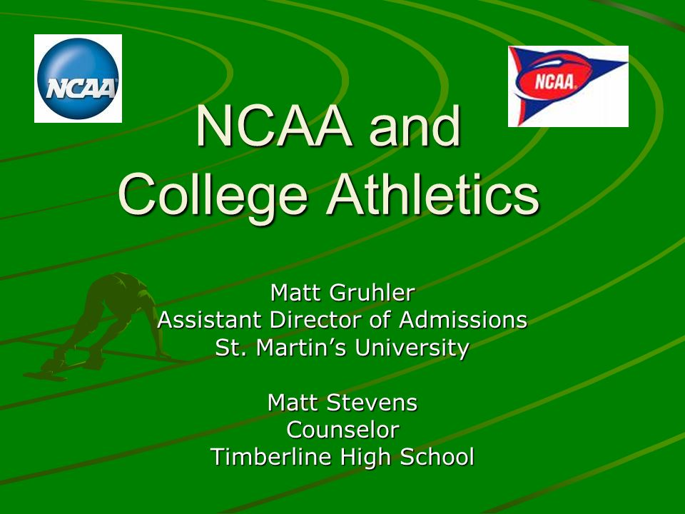 NCAA Initial-Eligibility Center (cont.) Core Course GPA Requirement –Best grades in 14 or 16 core classes –Lowest scores accepted = D –Pass/Fail classes can count Assigned schools lowest passing grade –D2 = straight 2.00 or better –D1 = sliding scale based on Test Score