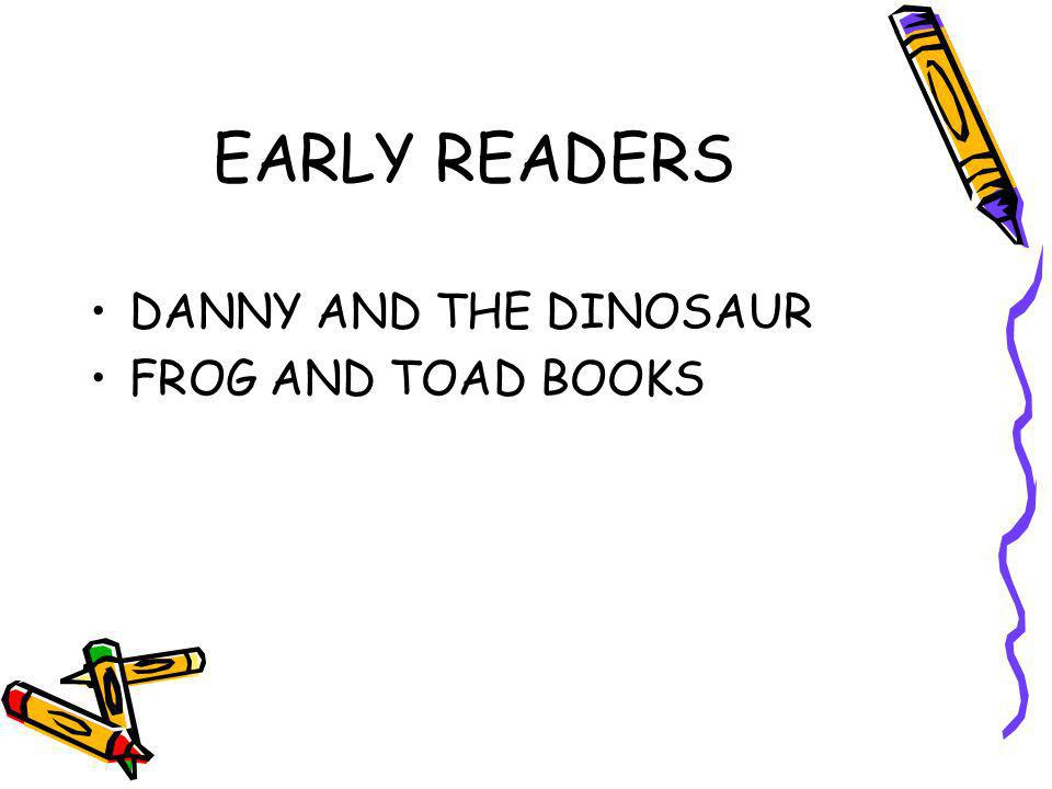 EARLY READERS DANNY AND THE DINOSAUR FROG AND TOAD BOOKS