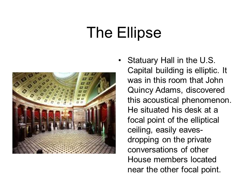 The Ellipse The principle is also used in the construction of