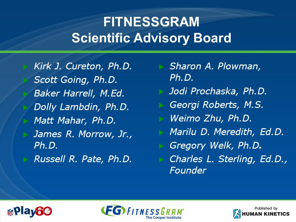 Published by FITNESSGRAM Committed to the concept of health-related fitness Concentrates on criterion-referenced evaluation Emphasize fitness behavior / physical activity Systematic updates of computerized reporting system