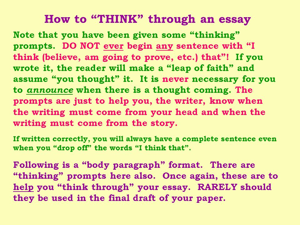 Note that you have been given some thinking prompts. DO NOT ever begin any sentence with I think (believe, am going to prove, etc.) that! If you wrote