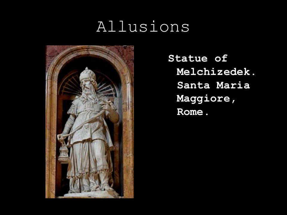 Allusions Statue of Melchizedek. Santa Maria Maggiore, Rome.