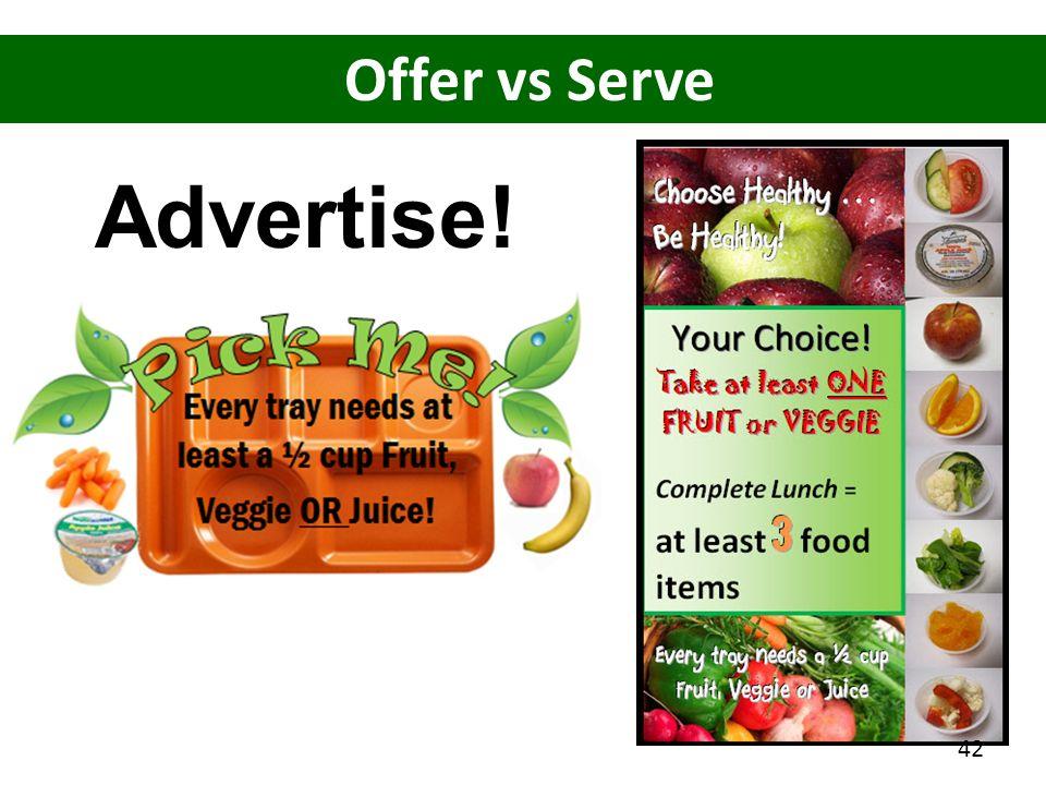Offer vs Serve Advertise! 42