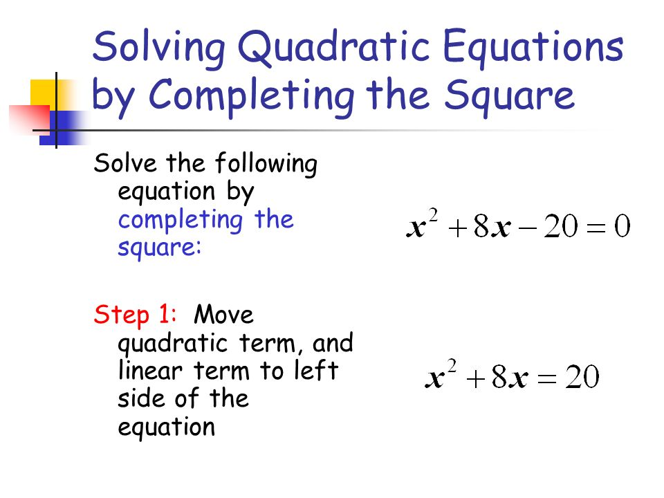 """Presentation """"Solving Quadratic Equations by Completing the Square."""""""