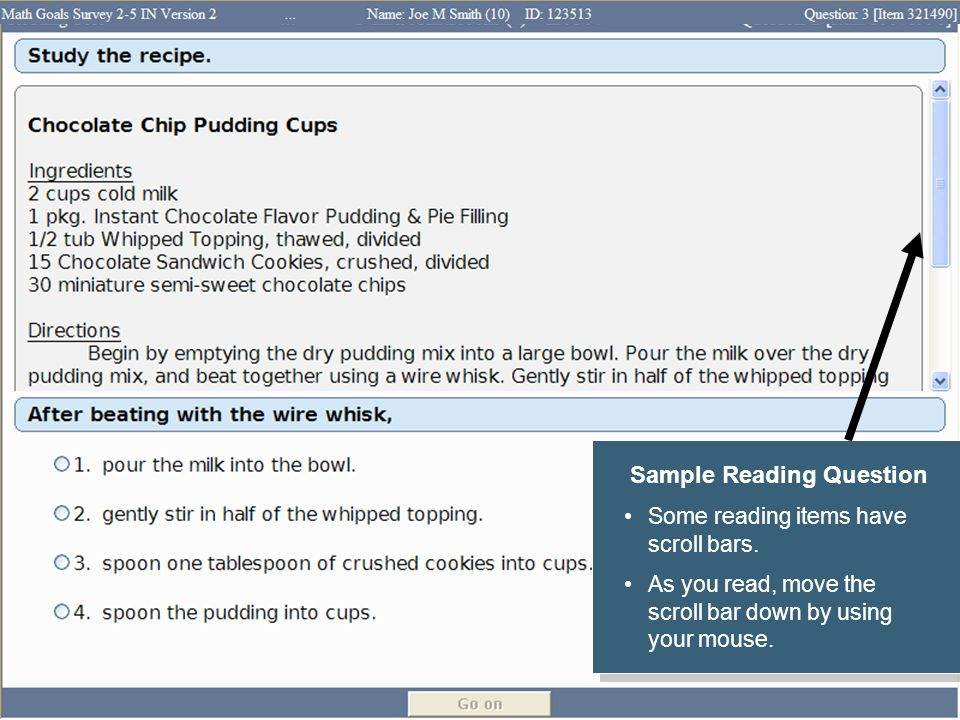 Sample Reading Question Some reading items have scroll bars. As you read, move the scroll bar down by using your mouse. Sample Reading Question Some r