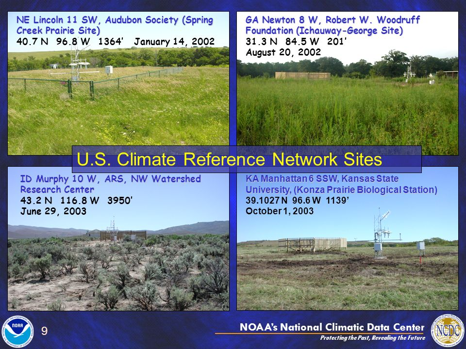 NOAAs National Climatic Data Center Protecting the Past, Revealing the Future 9 KA Manhattan 6 SSW, Kansas State University, (Konza Prairie Biological
