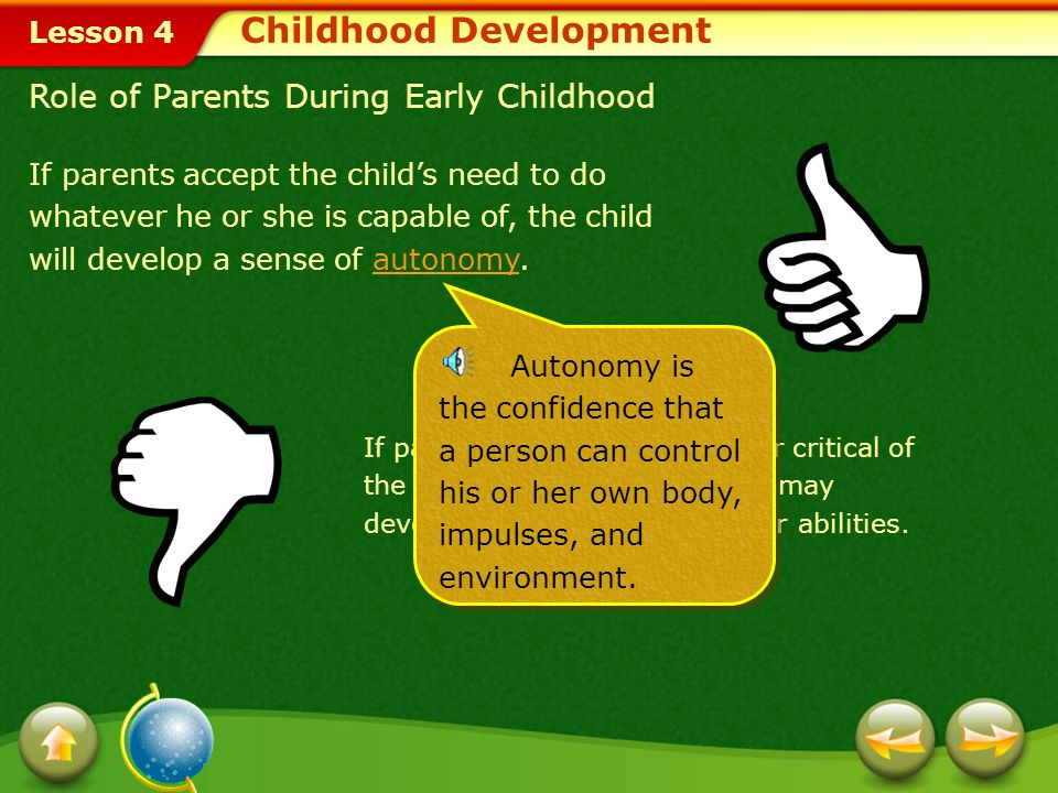 Lesson 4 Developmental Tasks Erik Erikson, a psychologist, has developed one of the most widely accepted theories of development.