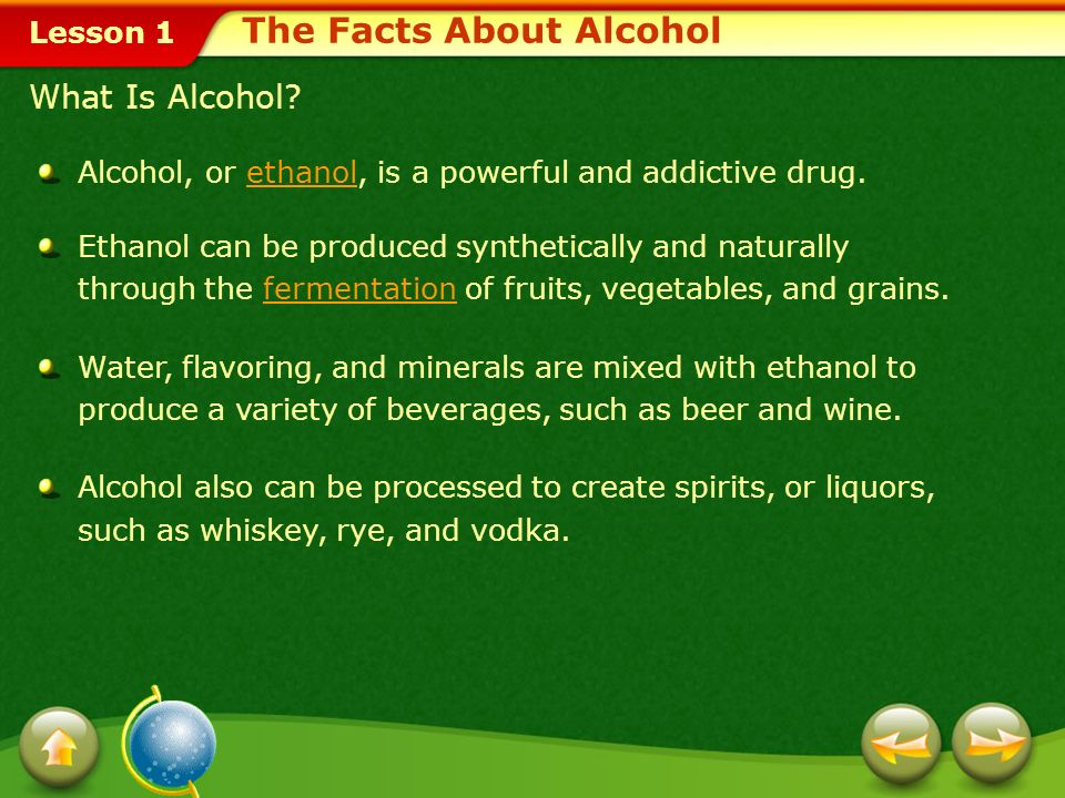 Lesson 1 Identify factors, such as the media, that influence decisions about alcohol use and your health. Analyze the harmful effects of alcohol, such