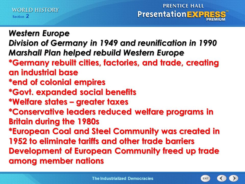 The Cold War BeginsThe Industrialized Democracies Section 2 United States Became the worlds wealthiest economy Exports of goods and services helped bu
