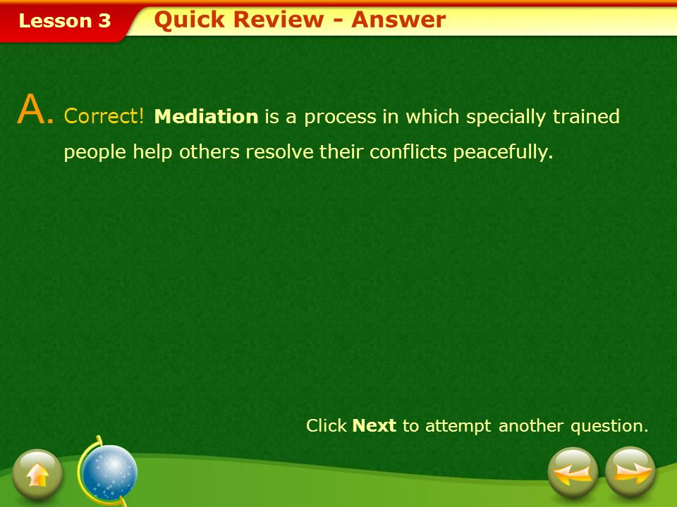 Lesson 3 Describe a conflict you have had with another person.