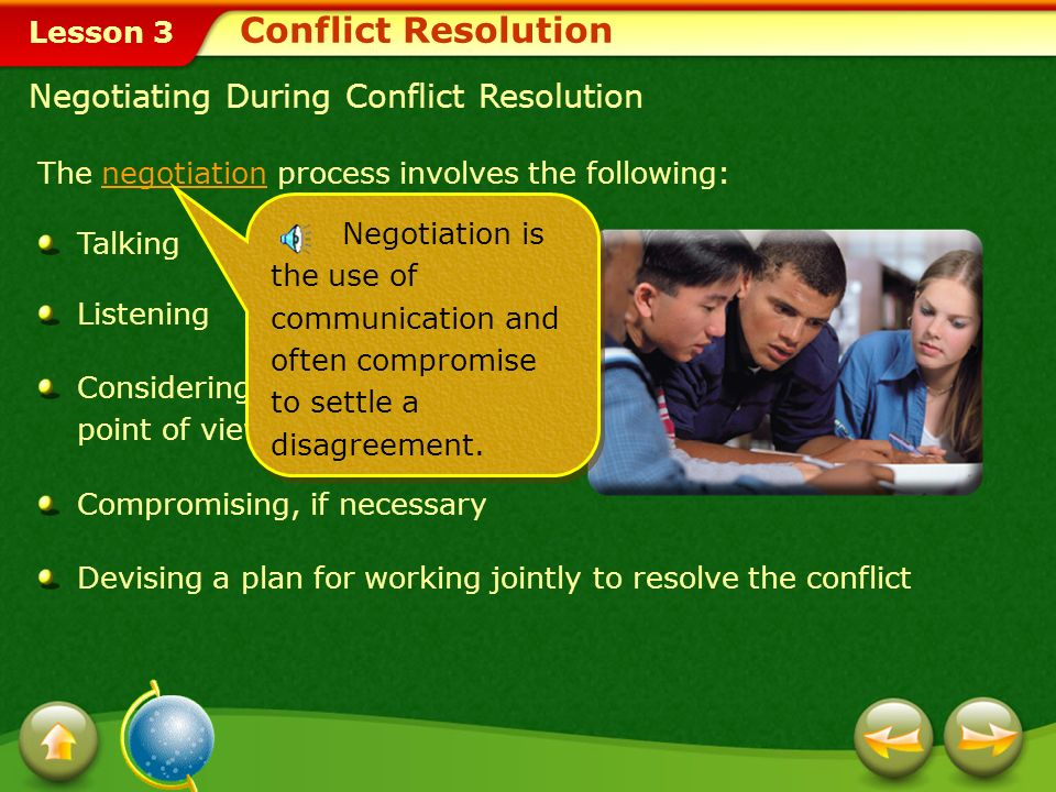 Lesson 3 You can learn effective conflict resolution skills to prepare yourself for various situations.